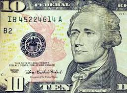 Don't Change the Face on the Ten Dollar Bill: It's All about the Hamiltons